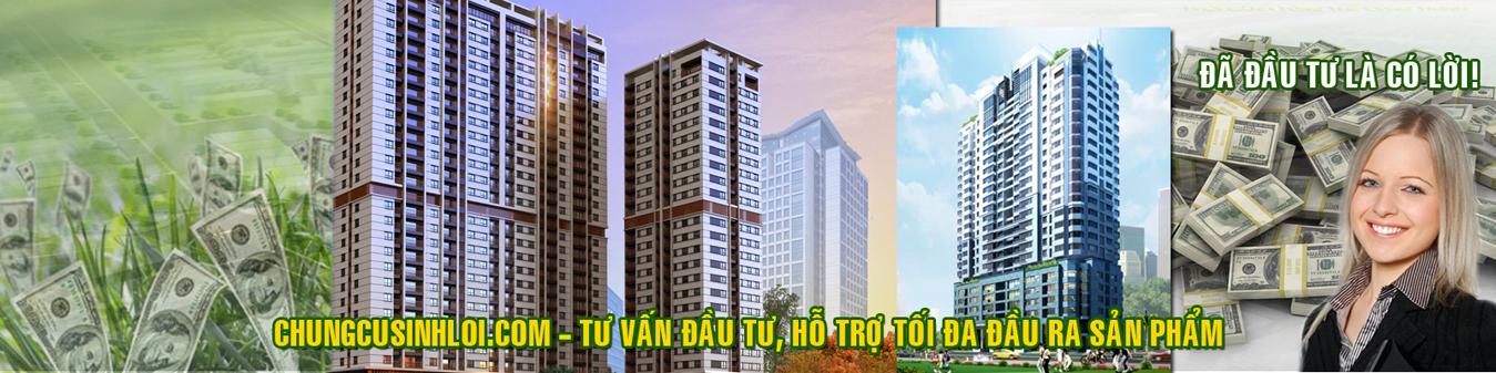 Chung cư Sinh Lời - Đã đầu tư là có lời - đầu tư căn hộ, chung cư, chung cư hà nội, căn hộ
